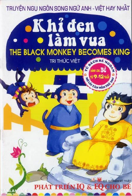Bìa sách Truyện Ngụ Ngôn Song Ngữ Anh - Việt Hay Nhất - Khỉ Đen Làm Vua (Tái Bản 2014)