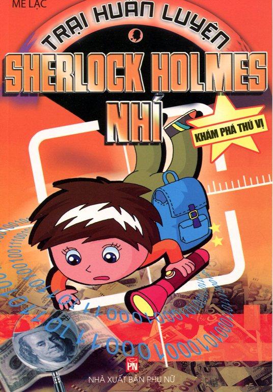 Bìa sách Trại Huấn Luyện Sherlock Holmes Nhí - Khám Phá Thú Vị