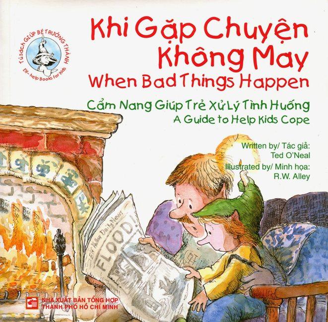 Bìa sách Tủ Sách Giúp Bé Trưởng Thành - Khi Gặp Chuyện Không May (Song Ngữ Anh - Việt)