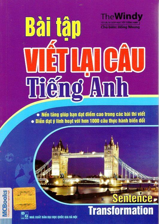 Bìa sách Bài Tập Viết Lại Câu Tiếng Anh (Tái Bản 2015)