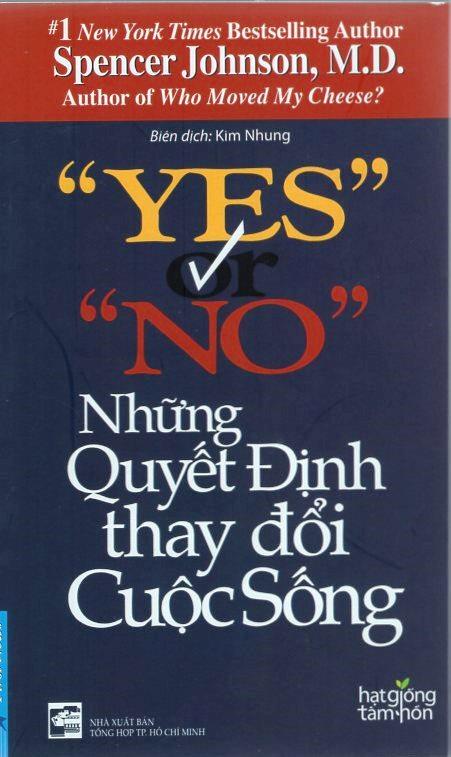 Bìa sách Yes Or No - Những Quyết Định Thay Đổi Cuộc Sống (Tái Bản)