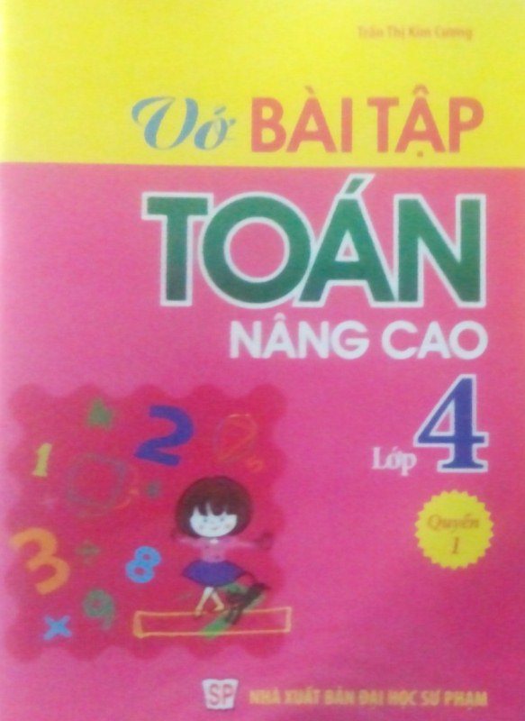Bìa sách Vở Bài Tập Toán Nâng Cao Lớp 4 (Quyển 1)