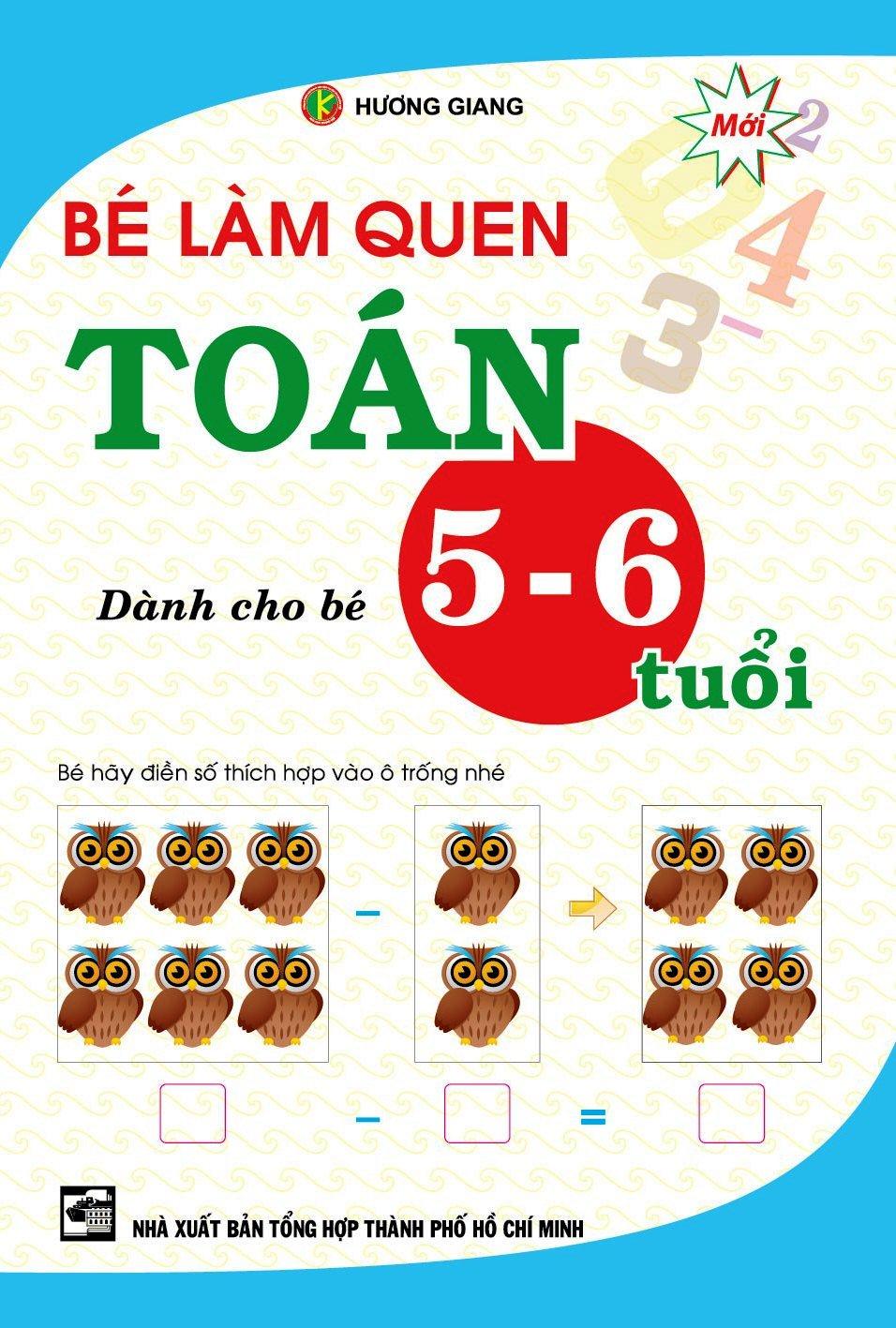 Bìa sách Bé Làm Quen Toán (Dành Cho Bé 5 - 6 Tuổi)