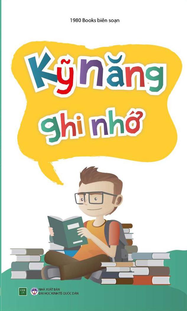 Bìa sách Tủ Sách Kỹ Năng Học Tập - Kỹ Năng Ghi Nhớ