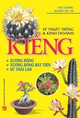 Kỹ Thuật Trồng  Kinh Doanh Kiểng Xương Rồng, Sứ Thái Lan