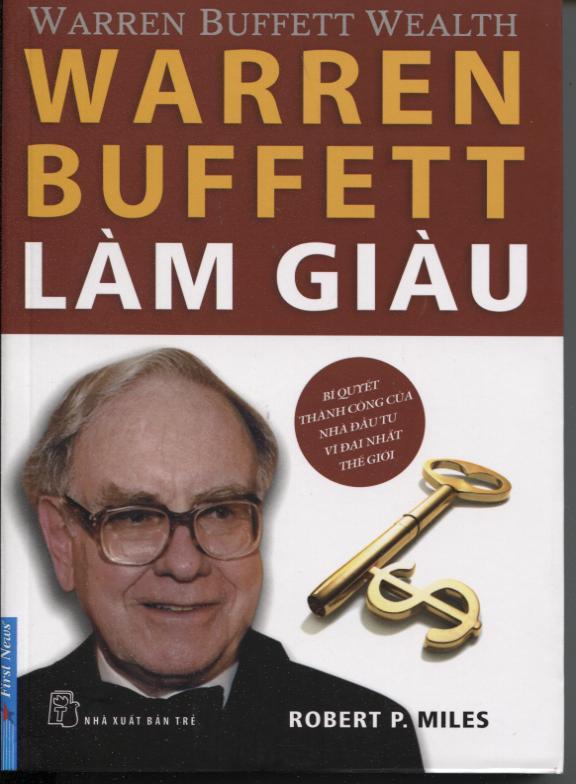 Bìa sách Warren Buffett Làm Giàu (Tái Bản)