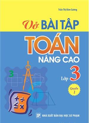 Bìa sách Vở Bài Tập Toán Nâng Cao Lớp 3 (Quyển 1)