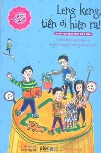 Bìa sách Bi Kíp Rèn Luyện Kỹ Năng Mềm - Leng Keng, Tiền Ơi Hiện Ra!