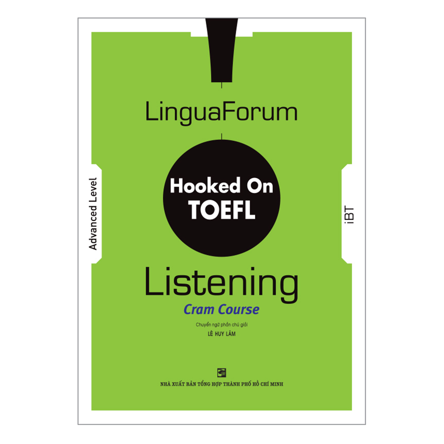 Bìa sách LinguaForum Hooked On TOEFL iBT Listening: Cram Course (Without Audio CD)
