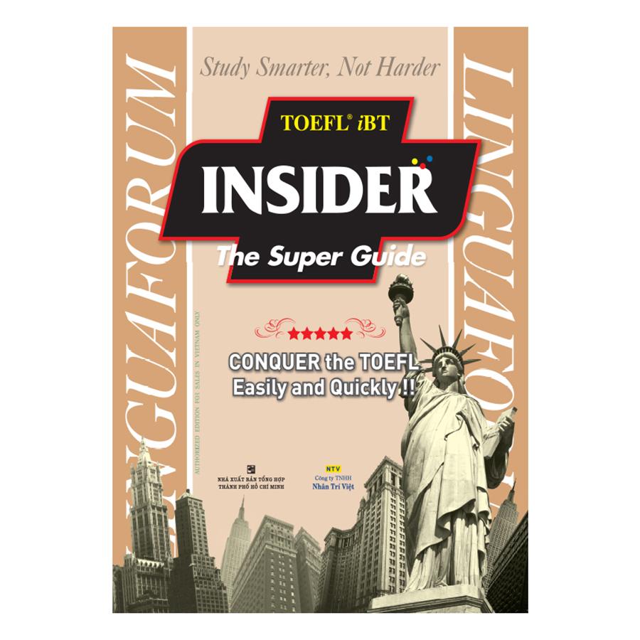 Bìa sách TOEFL iBT Insider The Super Guide (Kèm CD)