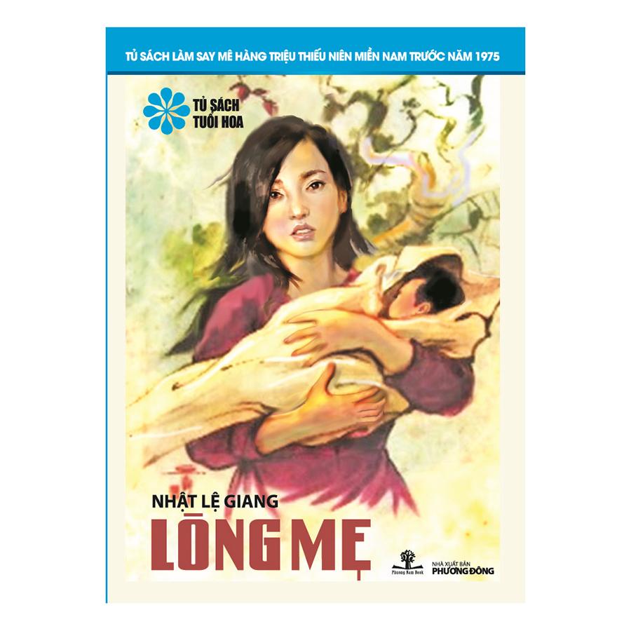 Lòng Mẹ (Tủ Sách Tuổi Hoa – Hoa Xanh)