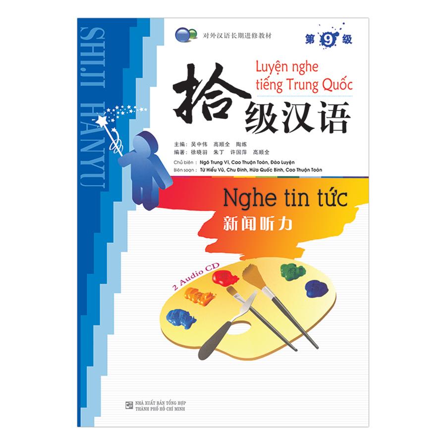 Bìa sách Luyện Nghe Tiếng Trung Quốc: Nghe Tin Tức - Cấp 9 (Không Kèm CD)