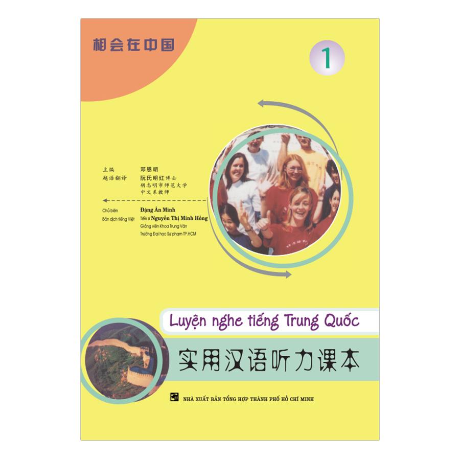 Bìa sách Luyện Nghe Tiếng Trung Quốc - Tập 1 (Không Kèm CD)