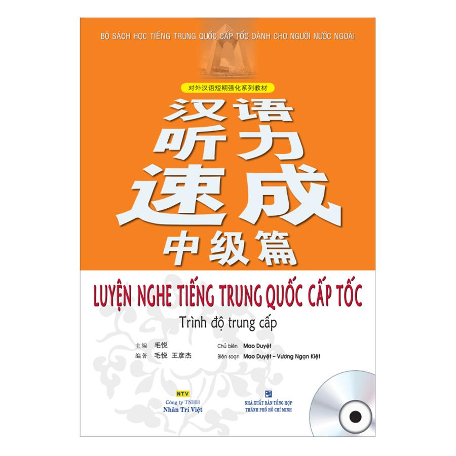 Bìa sách Luyện Nghe Tiếng Trung Quốc Cấp Tốc – Trình Độ Trung Cấp