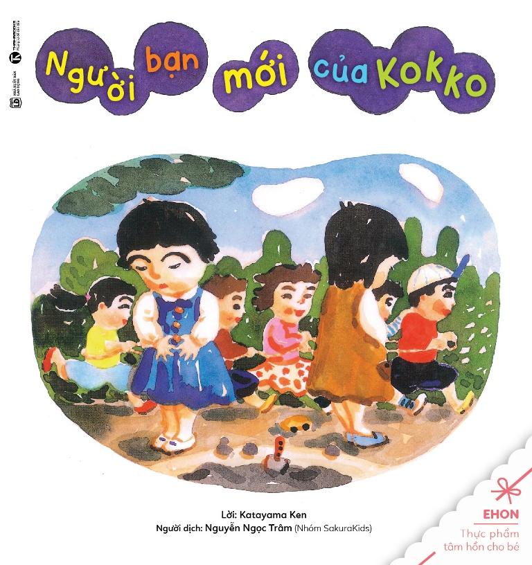 Bìa sách Truyện Ehon - Thực Phẩm Tâm Hồn Cho Bé - Người Bạn Mới Của Kokko