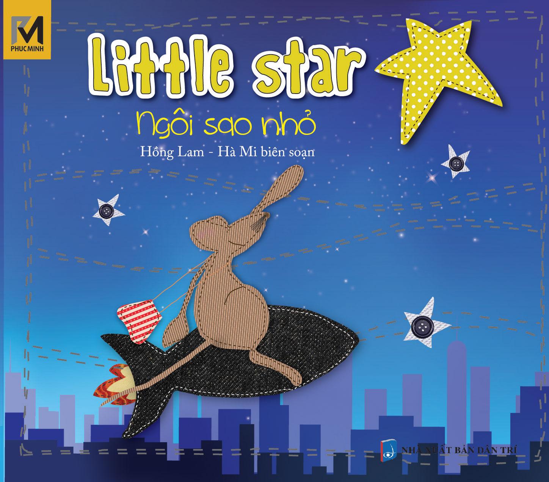 Bìa sách Ngôi Sao Nhỏ - Little Star ( Song Ngữ Việt - Anh)