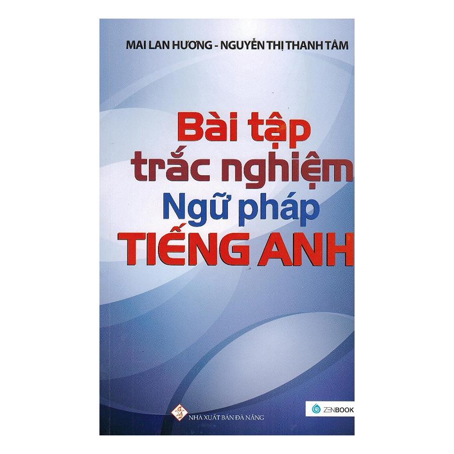 Bìa sách Bài Tập Trắc Nghiệm Ngữ Pháp Tiếng Anh