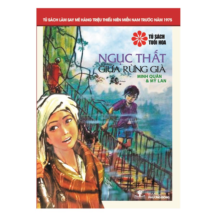 Bìa sách Ngục Thất Giữa Rừng Già (Tủ Sách Tuổi Hoa - Hoa Đỏ)