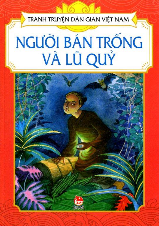 Bìa sách Tranh Truyện Dân Gian Việt Nam - Người Bán Trống Và Lũ Quỷ