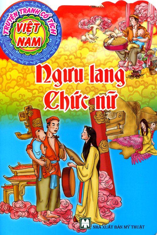 Bìa sách Truyện Tranh Cổ Tích Việt Nam - Ngưu Lang Chức Nữ