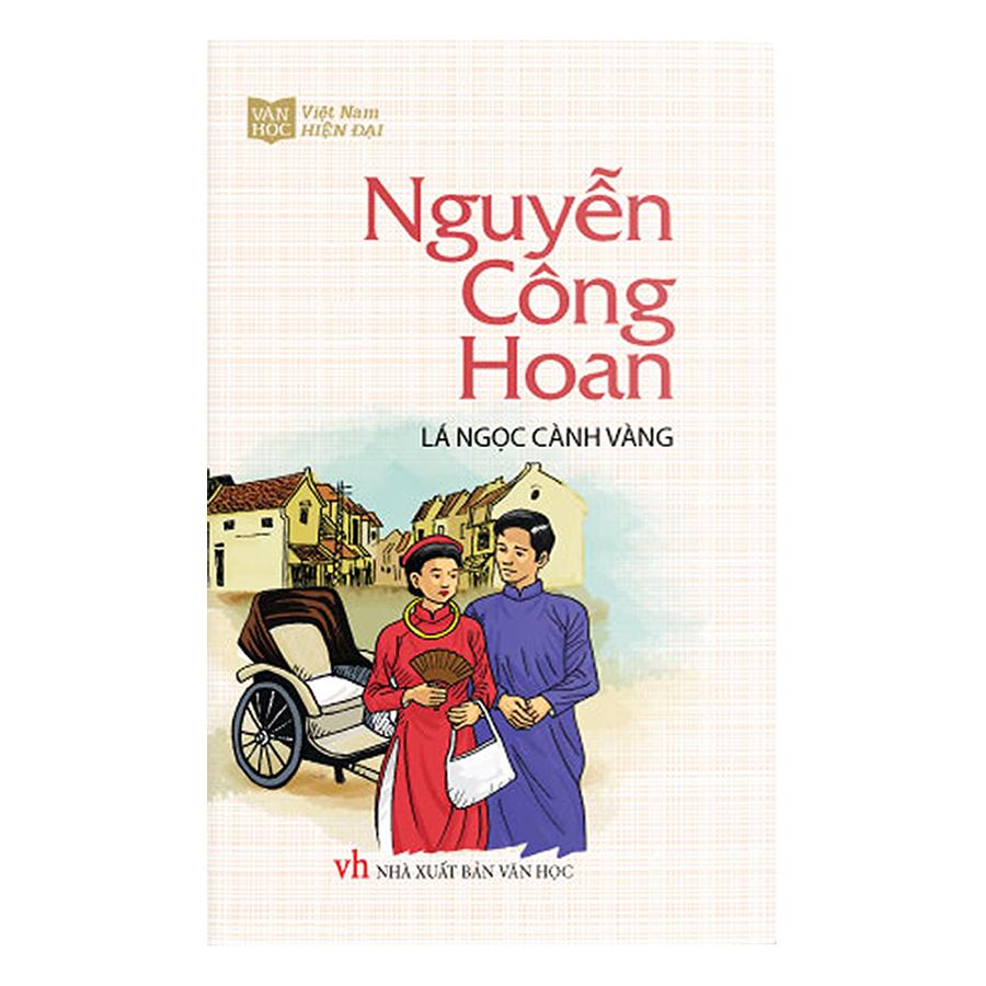 Bìa sách Lá Ngọc Cành Vàng - Nguyễn Công Hoan