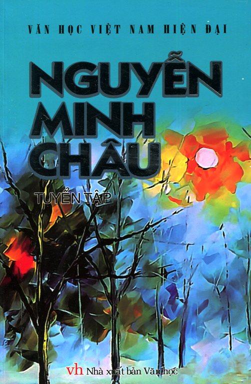 Bìa sách Văn Học Việt Nam Hiện Đại - Tuyển Tập Nguyễn Minh Châu