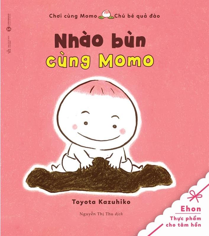 Bìa sách Tủ Sách Ehon: Chơi Cùng Momo - Chú Bé Quả Đào: Nhào Bùn Cùng Momo