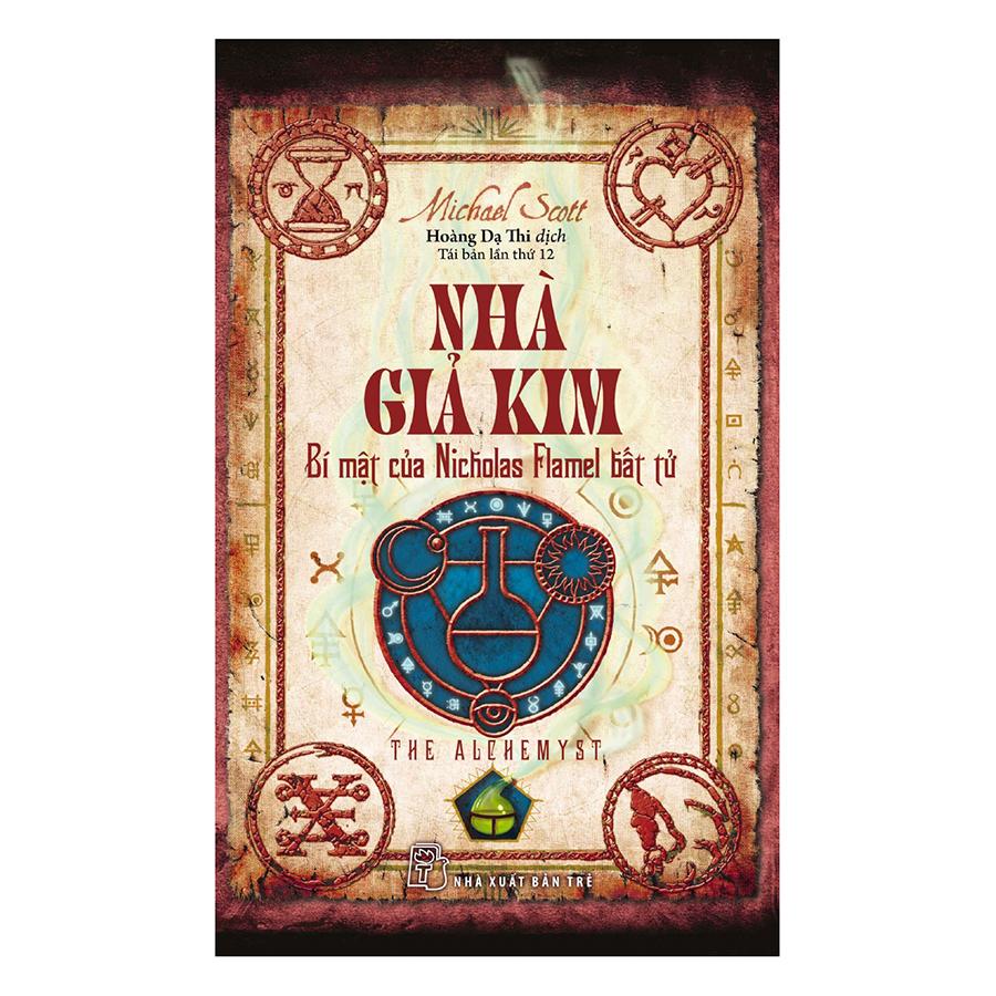 Bìa sách Nhà Giả Kim - Bí Mật Của Nicholas Flamel Bất Tử (Tái Bản 2017)