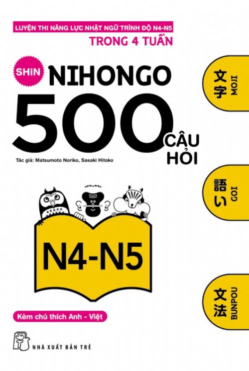 Bìa sách 500 Câu Hỏi Luyện Thi Năng Lực Nhật Ngữ N4 - N5