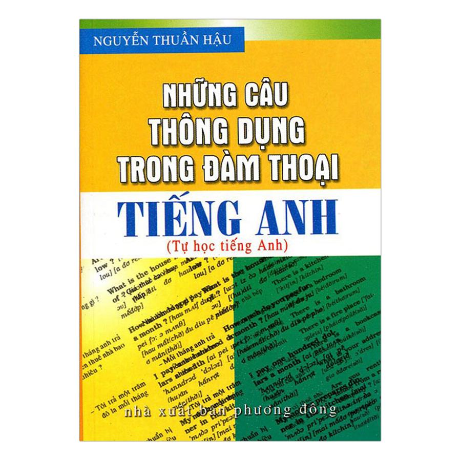 Bìa sách Những Câu Thông Dụng Trong Đàm Thoại Tiếng Anh (Tái Bản)