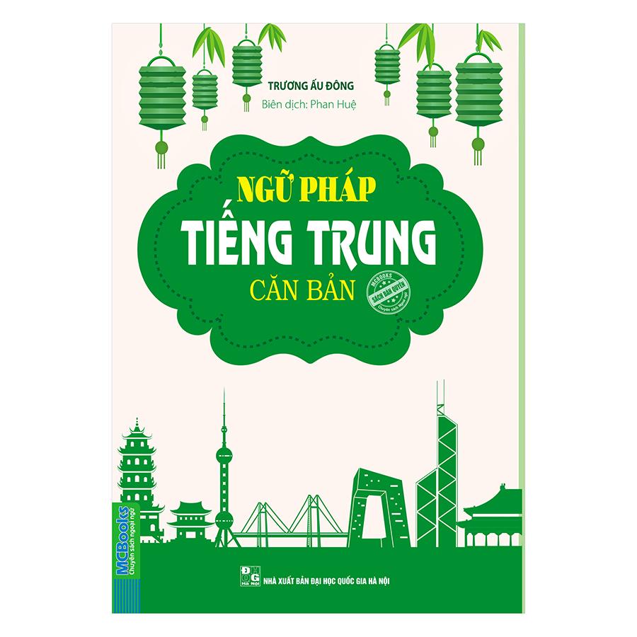 Bìa sách Ngữ Pháp Tiếng Trung Căn Bản