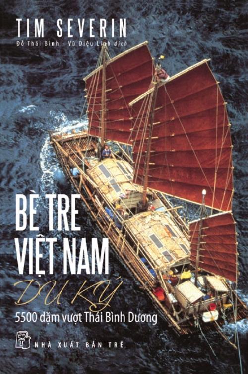 Bìa sách Bè Tre Việt Nam Du Ký: 5500 Dặm Vượt Thái Bình Dương
