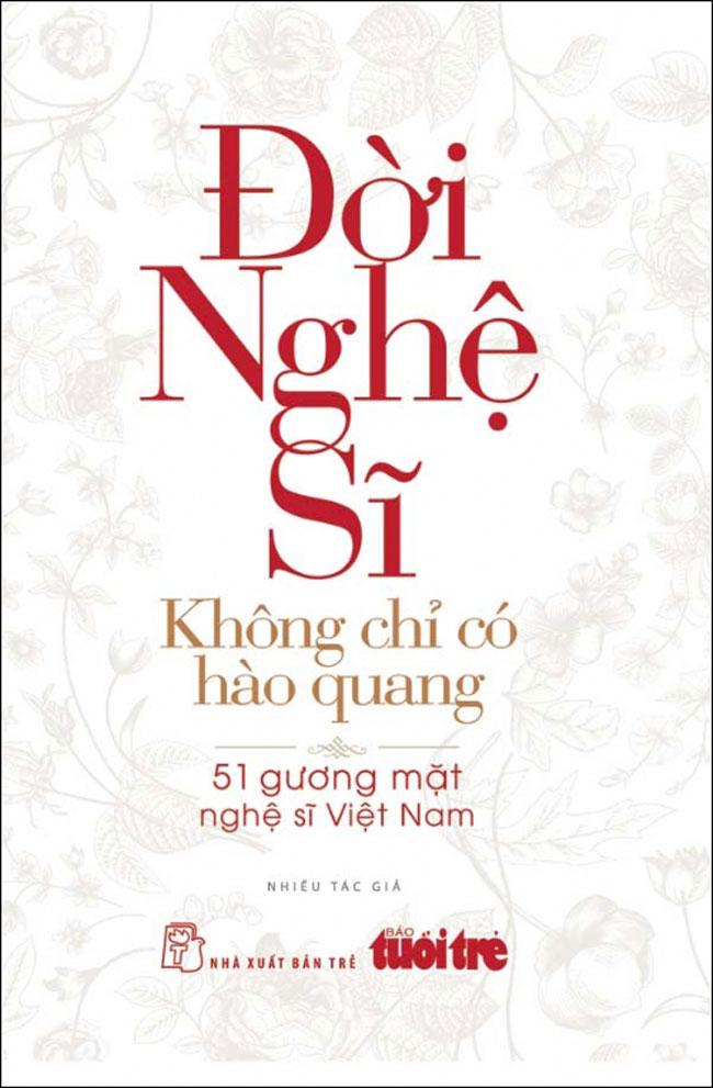 Review sách Đời Nghệ Sĩ – Không Chỉ Có Ánh Hào Quang