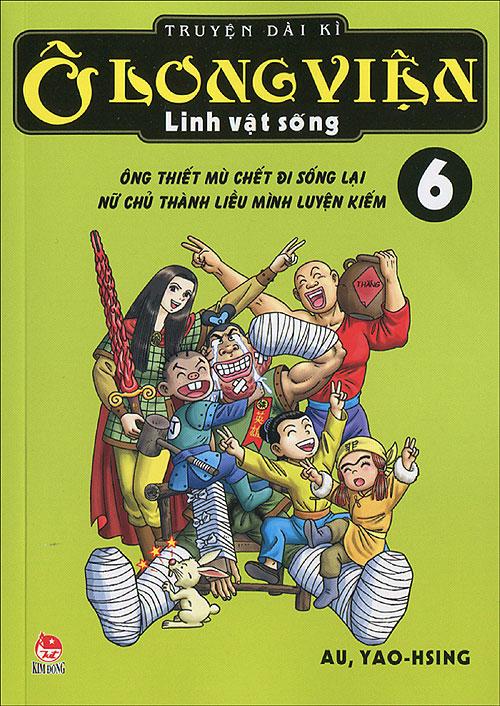 Bìa sách Ô Long Viện Linh Vật Sống (Tập 6)