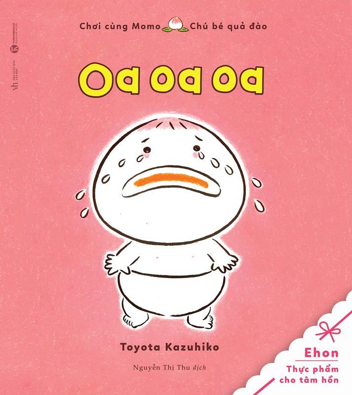 Bìa sách Tủ Sách Ehon: Chơi Cùng Momo - Chú Bé Quả Đào: Oa Oa Oa