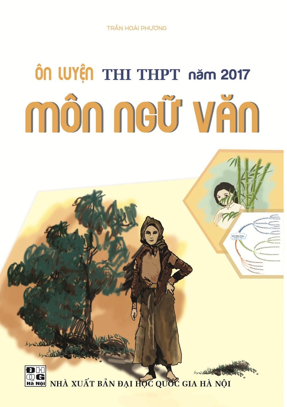 Bìa sách Ôn Luyện Thi THPT Năm 2017 Môn Ngữ Văn