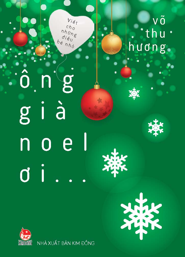 Bìa sách Viết Cho Những Điều Bé Nhỏ - Ông Già Noel Ơi…