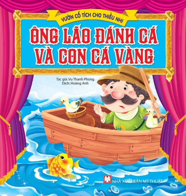 Bìa sách Vườn Cổ Tích Cho Thiếu Nhi - Ông Lão Đánh Cá Và Con Cá Vàng