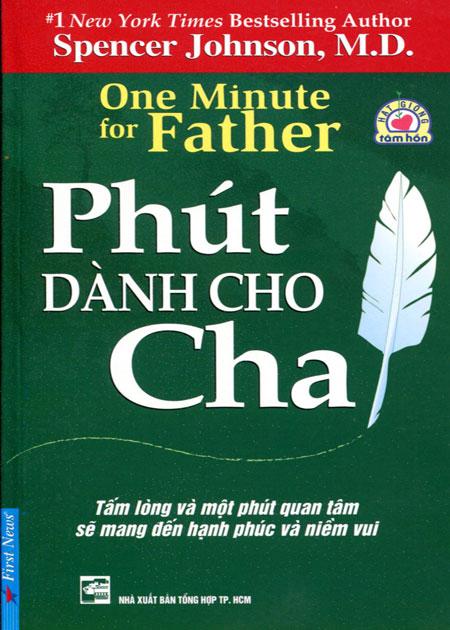 Bìa sách Phút Dành Cho Cha (Tái Bản)