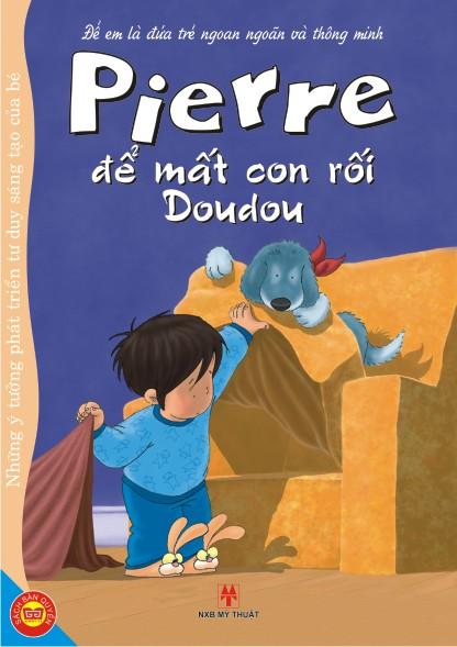 Review sách Để Em Là Đứa Trẻ Ngoan Ngoãn Và Thông Minh – Pierre Để Mất Con Rối Doudou