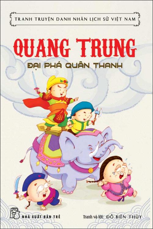 Bìa sách Tranh Truyện Danh Nhân Lịch Sử Việt Nam - Quang Trung Đại Phá Quân Thanh