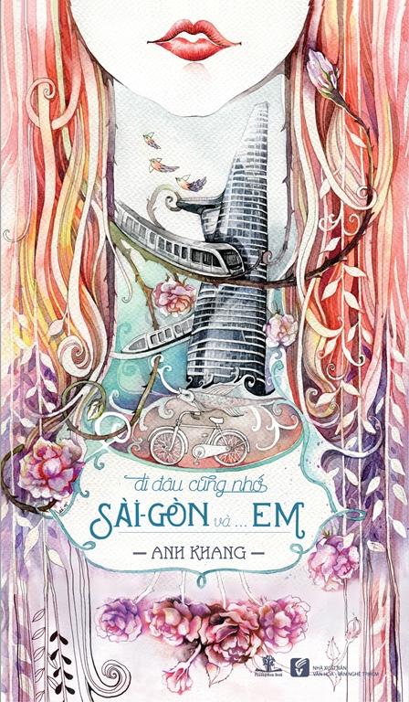 Bìa sách Đi Đâu Cũng Nhớ Sài Gòn Và... Em.