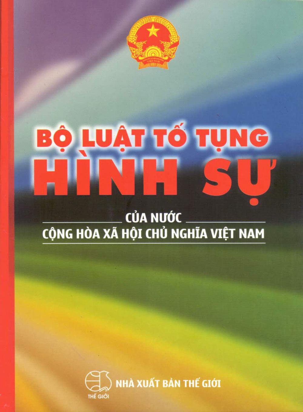 Bìa sách Bộ Luật Tố Tụng Hình Sự Của Nước Cộng Hoà Xã Hội Chủ Nghĩa Việt Nam (2016)