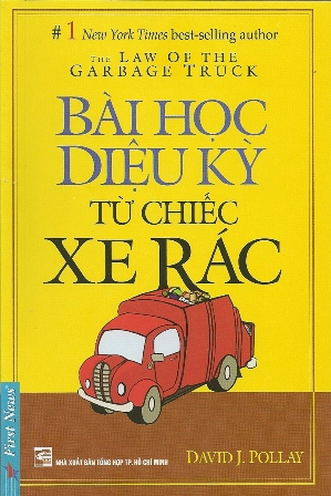 Bìa sách Bài Học Diệu Kỳ Từ Chiếc Xe Rác (Tái Bản 2012)