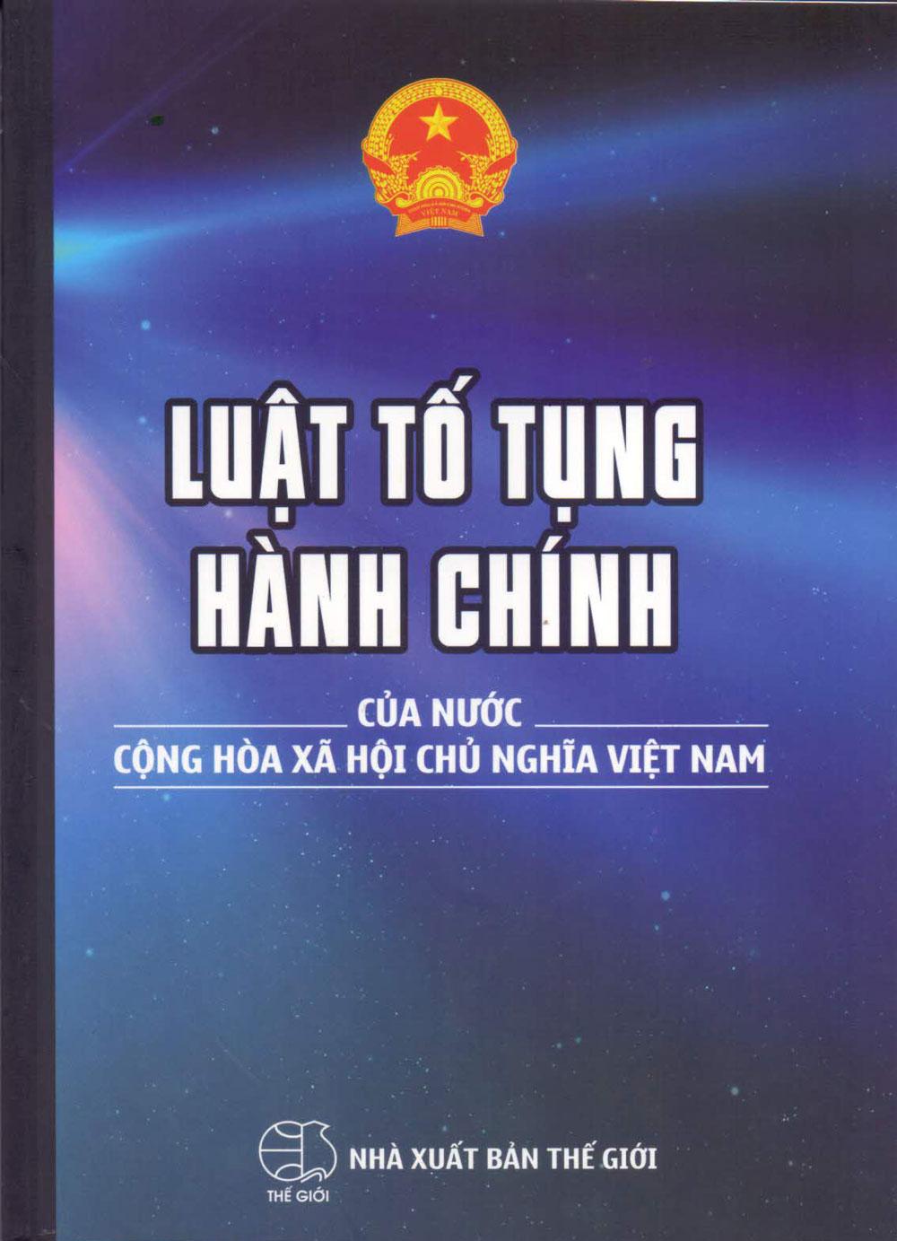 Bìa sách Luật Tố Tụng Hành Chính Của Nước Cộng Hòa Xã Hội Chủ Nghĩa Việt Nam (2016)