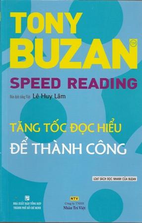 Review sách Tăng Tốc Đọc Hiểu Để Thành Công – Speed Reading