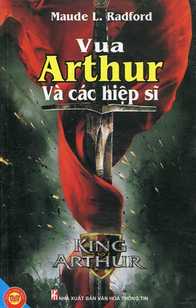 Bìa sách Vua Arthur Và Các Hiệp Sĩ