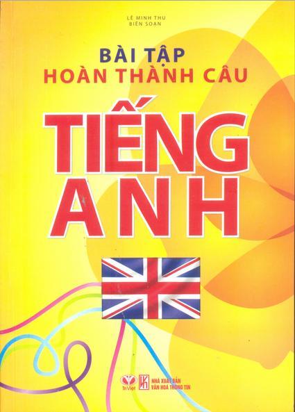 Bìa sách Bài Tập Hoàn Thành Câu Tiếng Anh