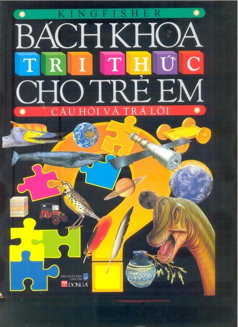 Bìa sách Bách Khoa Tri Thức Cho Trẻ Em - Câu Hỏi Và Trả Lời