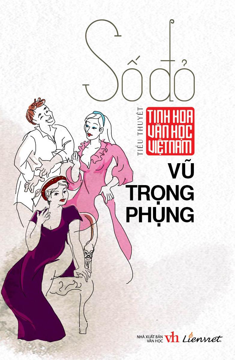 Tinh Hoa Văn Học Việt Nam – Số Đỏ (Tiểu Thuyết)